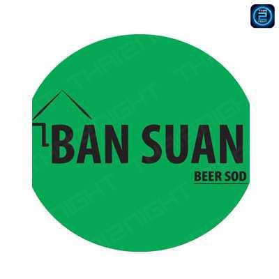 Ban Suan Beer Sod : Pattaya - Chon Buri - Rayong