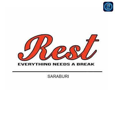 Rest Saraburi : สระบุรี