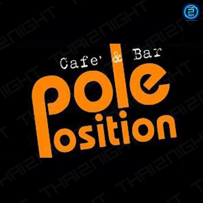 Pole Position Cafe' & Bar : Bangkok