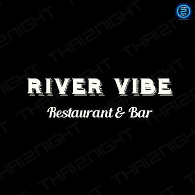River Vibe Restaurant and Bar : กรุงเทพ