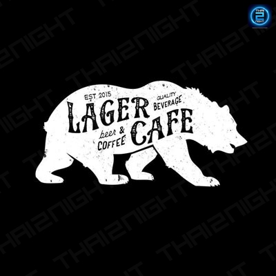 Lager Cafe : พิษณุโลก