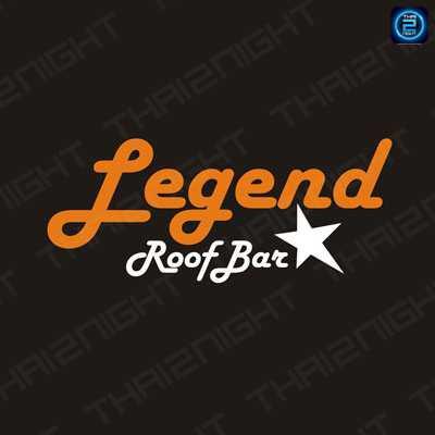 เล็จเจนด์ รูฟบาร์ (Legend Roof Bar) : กรุงเทพ (Bangkok)