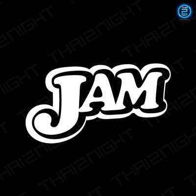 แจม (JAM) : กรุงเทพ (Bangkok)