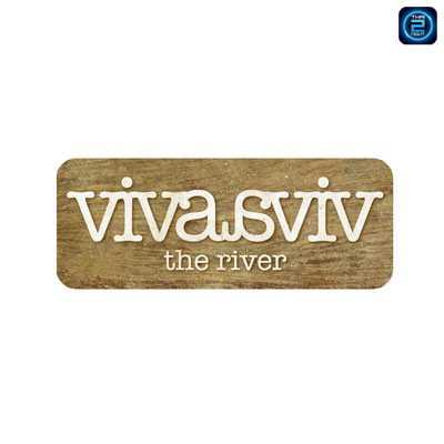Viva & Aviv The River : กรุงเทพ