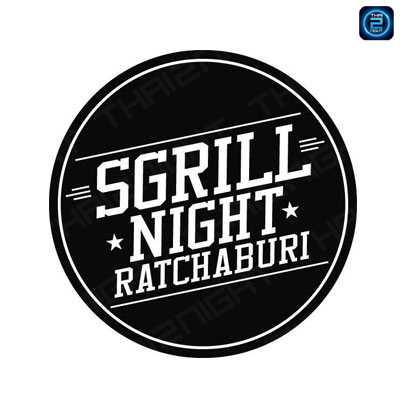 Sgrill Night บายพาสจอมบึง (Sgrill Night) : ราชบุรี (Ratchaburi)