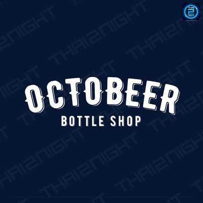 Octobeer Bottle Shop : Bangkok
