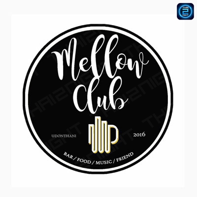 Mellow Club อุดรธานี : อุดรธานี