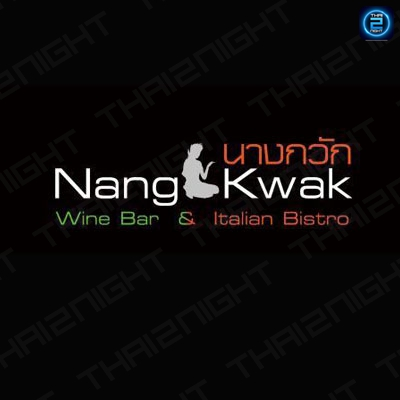NangKwak Wine Bar and Italian Bistro : ThongLo - Ekkamai