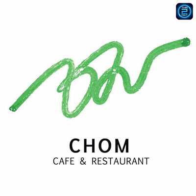 ชม Cafe and Restaurant : เชียงใหม่