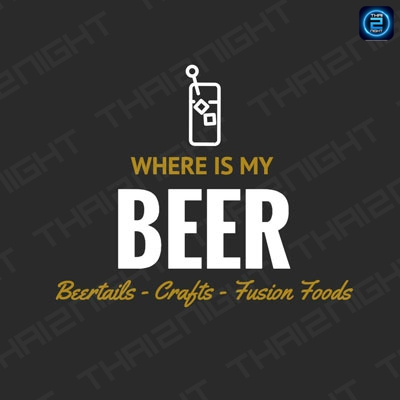 Where Is My Beer? - Beer Cocktails & Crafts : สุขุมวิท - อโศก