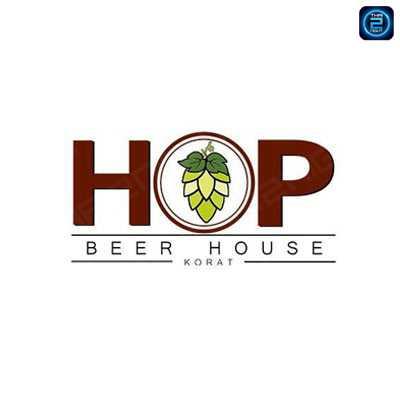 HOP Beer House Korat (ฮอพ เบียร์ เฮ้าส์ โคราช) : Nakhon Ratchasima (นครราชสีมา)