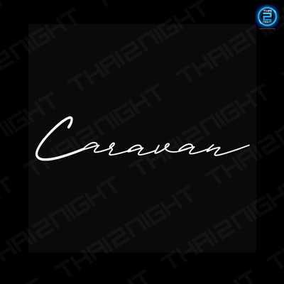 Caravan Bar Chiangmai : เชียงใหม่