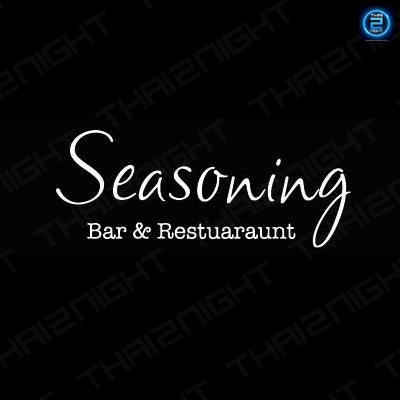 SEASONING bar & restaurant : Bangkok