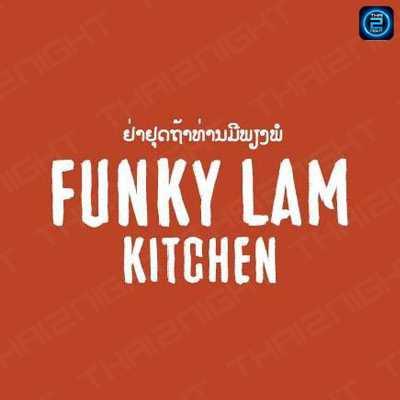 Funky Lam : ทองหล่อ - เอกมัย