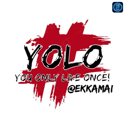 Yolo Ekkamai : ทองหล่อ - เอกมัย