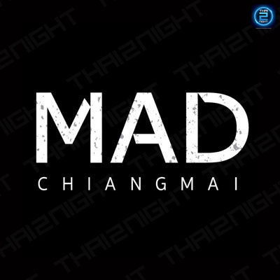 MAD Chiangmai : Chiangmai