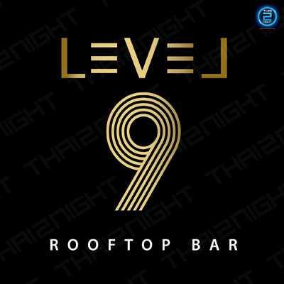 เลเวลไนท์ (Level 9 Rooftop Bar) : เชียงใหม่ (Chiangmai)