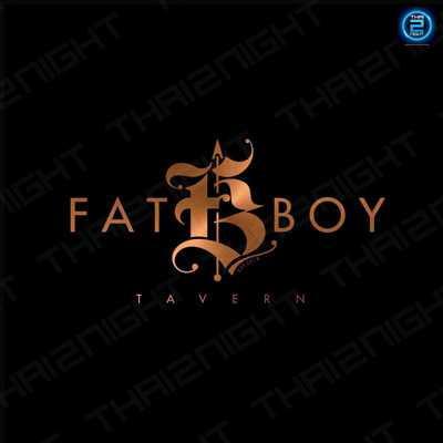 แฟต บอย ทาเวิร์น (FAT BOY Tavern) : นครราชสีมา (Nakhon Ratchasima)