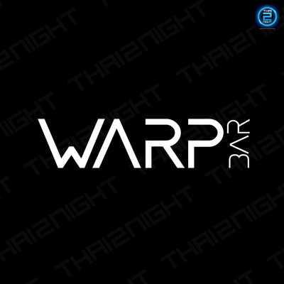 วาร์ป บาร์ ขอนแก่น (WARP BAR Khonkaen) : ขอนแก่น (Khon Kaen)