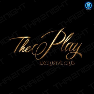 The Play : Bangkok