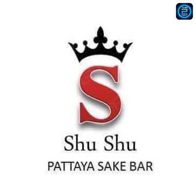 Shu Shu Pattaya Sake Bar : พัทยา - ชลบุรี - ระยอง