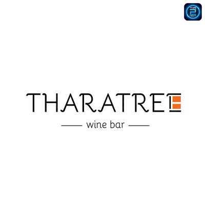 THARATREE WINE BAR : พัทยา - ชลบุรี - ระยอง