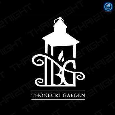 ThonBuri Garden : กรุงเทพ