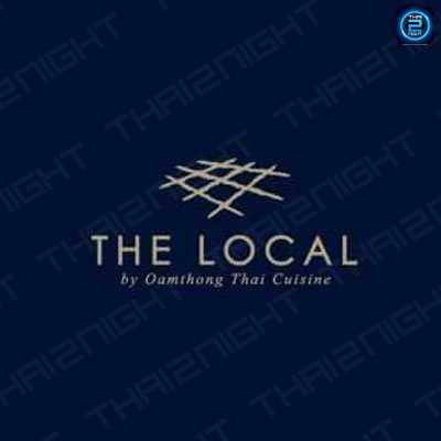 เดอะโลคอล (The Local by Oam Thong Thai Cuisine) : กรุงเทพ (Bangkok)