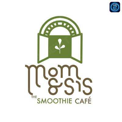Mom & Sis The Smoothie Cafe : กรุงเทพ