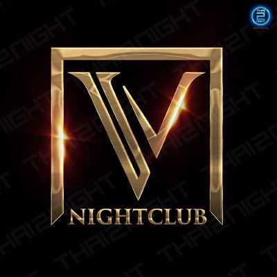 V Nightclub Bangkok : ทองหล่อ - เอกมัย