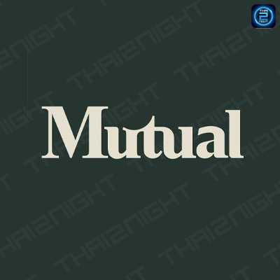 มิ๊วช่วล บาร์ (Mutual Bar) : กรุงเทพ (Bangkok)
