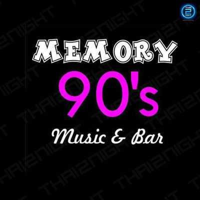 เมมโมรี่ 90 s (Memory 90 s) : กรุงเทพ (Bangkok)