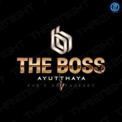 The Boss Ayutthaya : พระนครศรีอยุธยา
