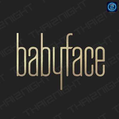 เบบี้เฟส ซูเปอร์คลับ (Babyface Superclub) : ทองหล่อ - เอกมัย (ThongLo - Ekkamai)