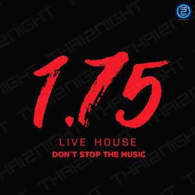1.75 Live House : Khon Kaen