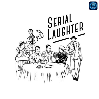 Serial Laughter : Bangkok