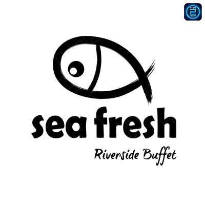 ซีเฟรช ริเวอร์ไซด์ บุฟเฟ่ต์ (Seafresh Riverside Buffet) : กรุงเทพ (Bangkok)