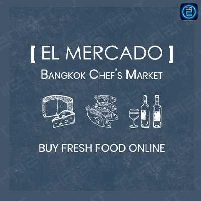 El Mercado Bangkok : กรุงเทพ