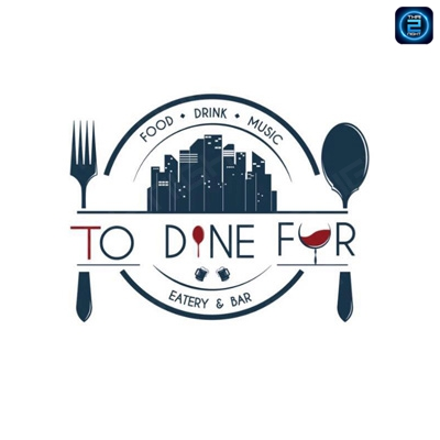 To Dine For Eatery & Bar at Empire Tower : Bangkok