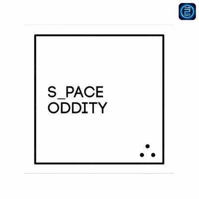 Space Oddity : Bangkok