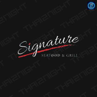 Signature   Sea food &  Grill : สุราษฎร์ธานี