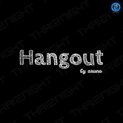 Hangout by aruno : กรุงเทพ