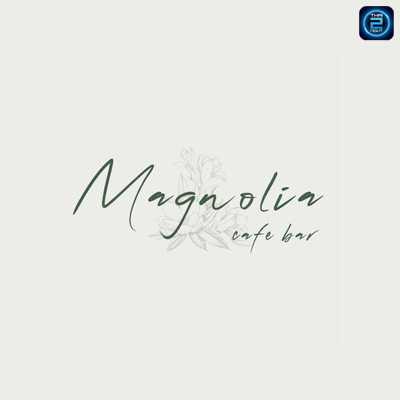 Magnolia Café & Bar : ภูเก็ต
