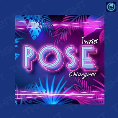 POSE - Chiang mai โพส คลับ เชียงใหม่ : เชียงใหม่