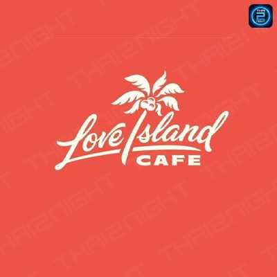 Love Island Cafe Koh Samet : ระยอง