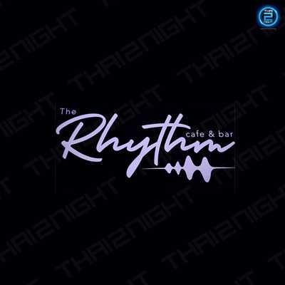 The Rhythm - เดอะ ริทึม :